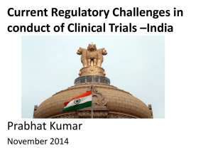 Current Regulatory Challenges in conduct of Clinical Trials –India