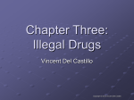 Chapter Three: Illegal Drugs
