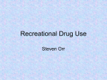 Presentation on recreational drugs