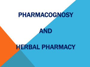 Pharmacognosy_Topic_1_What_is_Pharmacognosy