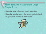 Health Behaviors vs. Alcohol and Drugs, Chapter 7, quiz 18