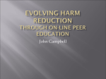 Evolving Harm Reduction Through Peer Education