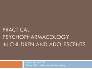 Practical Psychopharmacology in Children and Adolescents