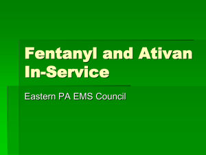 Fentanyl and Ativan In-Service