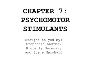 CHAPTER 7 PSYCHOMOTOR STIMULANTS