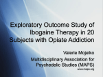 Exploratory Outcome Study of Ibogaine Therapy in Subjects