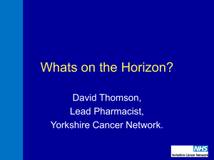 Whats on the Horizon? - British Oncology Pharmacy Association