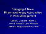 Emerging & Novel Pharmacotherapy Approaches in Pain Management