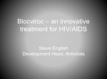 Blocviroc - a unique treatment for HIV/AIDS