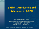 SBIRT Introduction and Relevance to DGIM