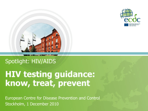 HIV testing guidance: know, treat, prevent