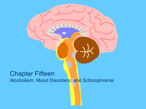 Mood Disorders and Schizophrenia