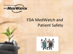 FDA MedWatch and Patient Safety