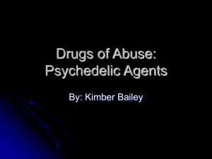 Drugs of Abuse: Psychedelic Agents