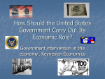 How Should the United States Government Carry Out Its Economic