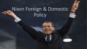 Nixon Foreign & Domestic Policy