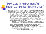 """How Cuts in Retiree Benefits Fatten Companies` Bottom Lines"""