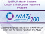 Spectrum Health Systems Lincoln Street Opiate Treatment