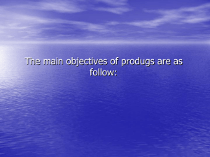 The main objectives of produgs are as follow: