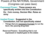 Powers of the NATIONAL Government (Congress can pass laws)