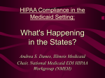 HIPAA Compliance in the Medicaid Setting: What`s Happening in the