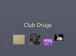 Club Drugs - Hinsdale Central High School