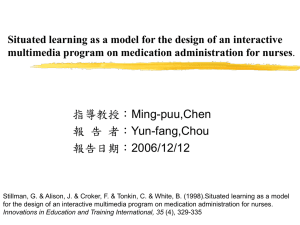 Situated learning as a model for the design of an interactive