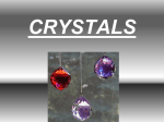 Why do scientists grow crystals? - Bryn Mawr School Faculty Web