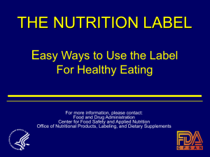 THE NUTRITION LABEL Easy Ways to Use the Label For Healthy