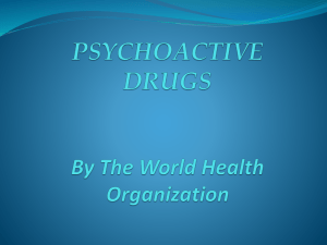 PSYCHOACTIVE DRUGS By The World Health Organization (2004)