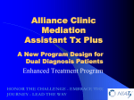 Alliance Clinic Mediation Assistant Tx Plus