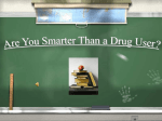Are you smarter than a drug user game