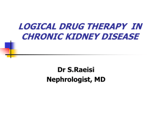 LOGICAL DRUG THERAPY IN CHRONIC KIDNEY DISEASE Dr S