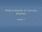 Medical Aspects of Learning Disabled