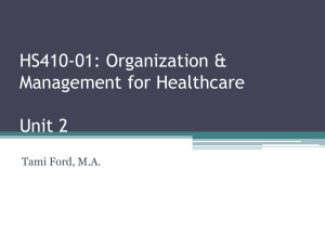HS410-01: Organization & Management for Healthcare Unit 2