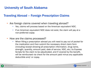 University of South Alabama Traveling Abroad – Foreign Prescription Claims •