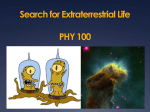 Search for Extraterrestrial Life PHY 100