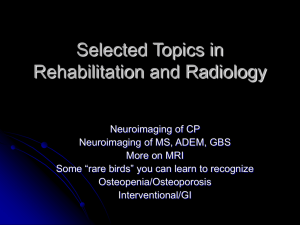 Selected Topics in Rehabilitation and Radiology