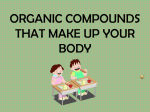 ORGANIC COMPOUNDS THAT MAKE UP YOUR BODY