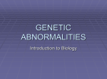 GENETIC ABNORMALITIES