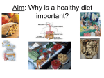Aim: Why is a healthy diet important?