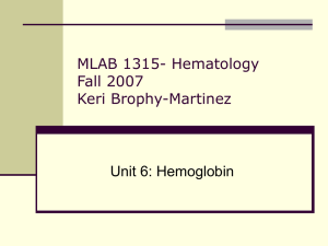 MLAB 1315- Hematology Fall 2007 Keri Brophy