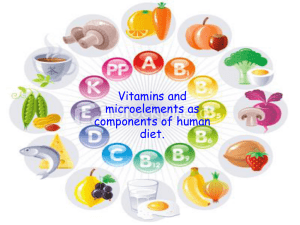 Vitamins and microelements as components of human diet