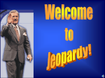 Jeopardy Game for 1st 9 weeks
