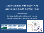 Opportunities with USDA-ARS Locations in South Central Texas Kevin Temeyer