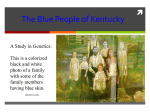 Blue People of Kentucky PPT
