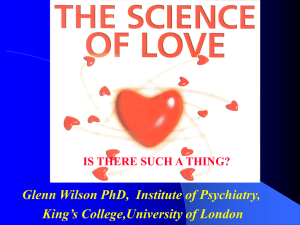 THE SCIENCE OF LOVE: IS THERE SUCH A THING?