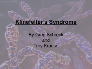 Klinefelter's syndrome is caused by a nondisjunction event