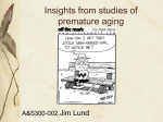 Insights from studies of premature aging
