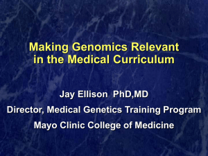 Making Genomics Relevant in the Medical Curriculum